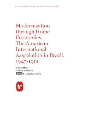 Modernization through Home Economics: The American International Association in Brazil, 1947-1961