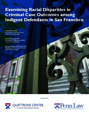 Examining Racial Disparities in Criminal Case Outcomes among Indigent Defendants in San Francisco