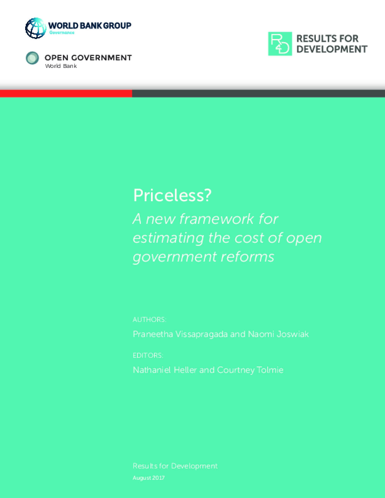 Priceless? A New Framework for Estimating the Cost of Open Government Reforms