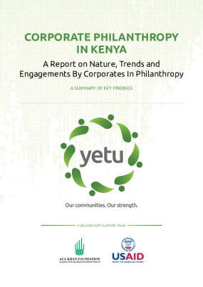 Corporate Philanthropy in Kenya: A Report on Nature, Trends and Engagements By Corporates In Philanthropy