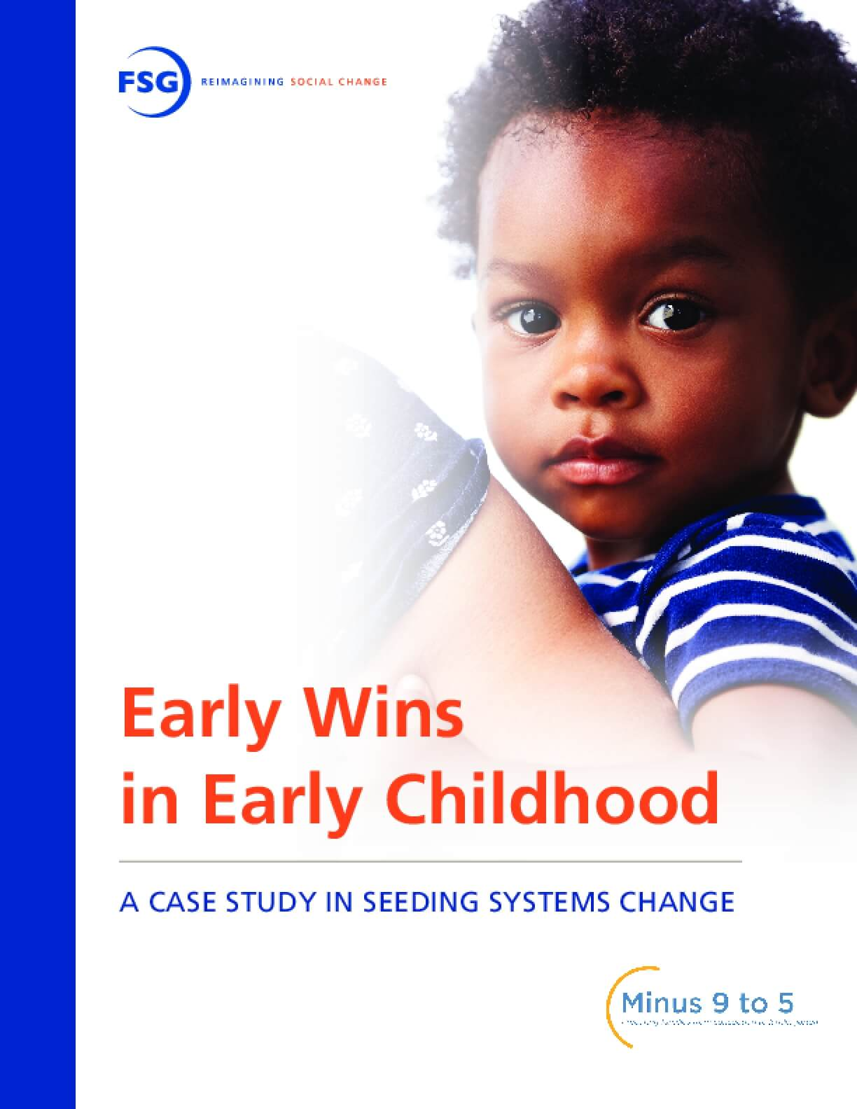 Early Wins in Early Childhood: A Case Study in Seeding Systems Change