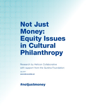Not Just Money: Equity Issues in Cultural Philanthropy