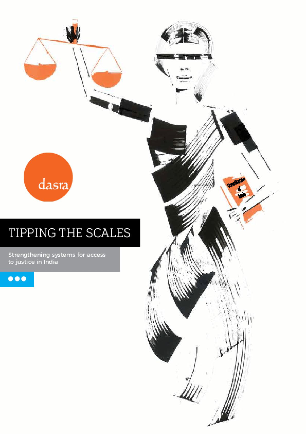 Tipping the Scales: Strengthening systems for access to justice in India