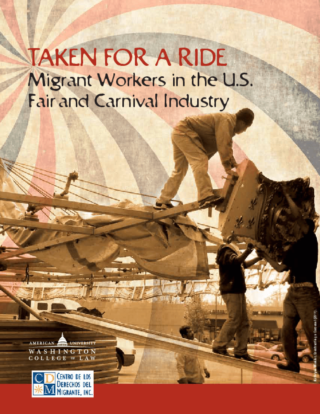 Taken for a Ride: Migrant Workers in the U.S. Fair and Carnival Industry