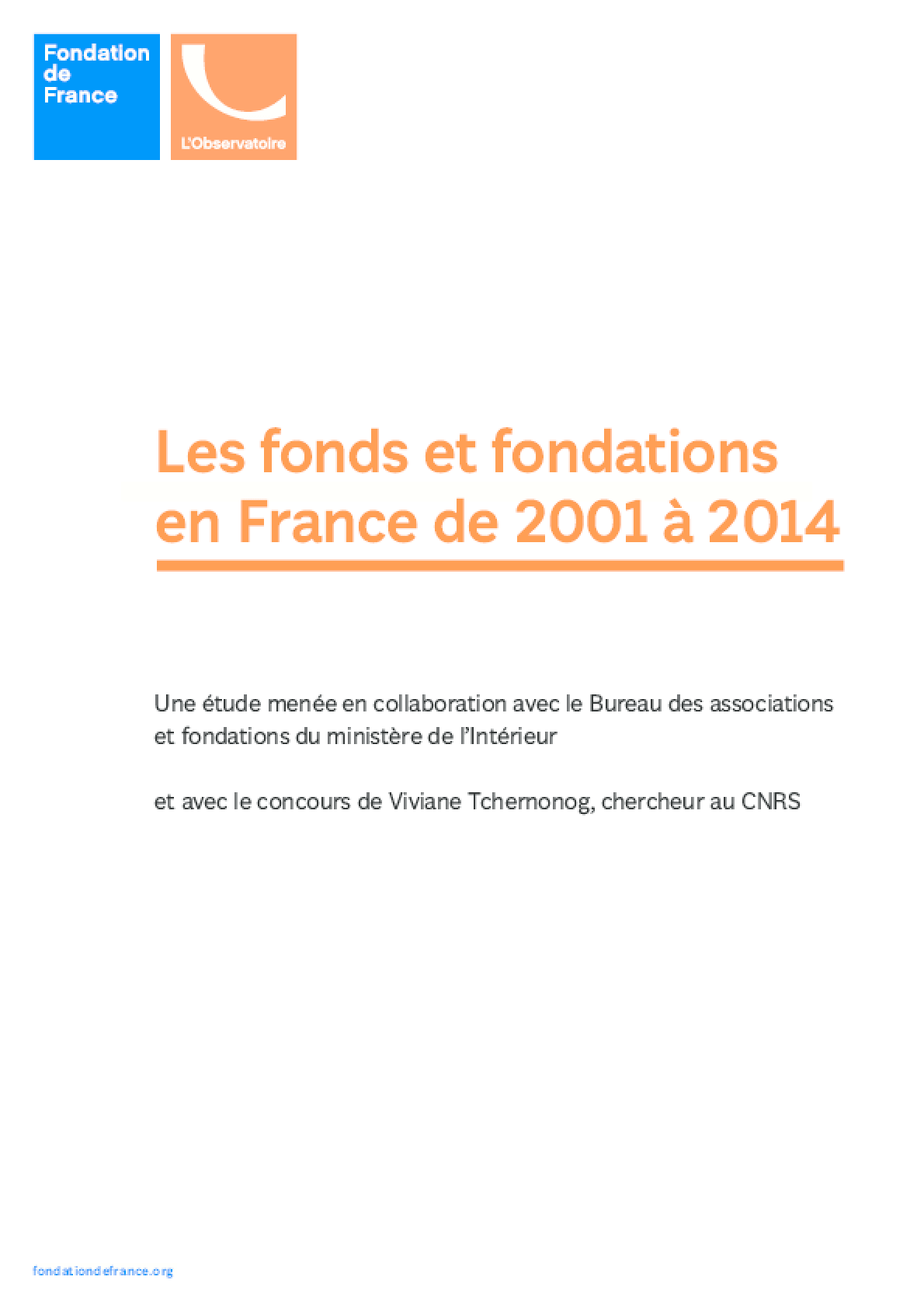 Les fonds et fondations en France de 2001 à 2014