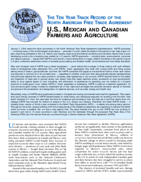 The Ten Year Track Record of NAFTA: U.S., Mexican and Canadian Farmers and Agriculture