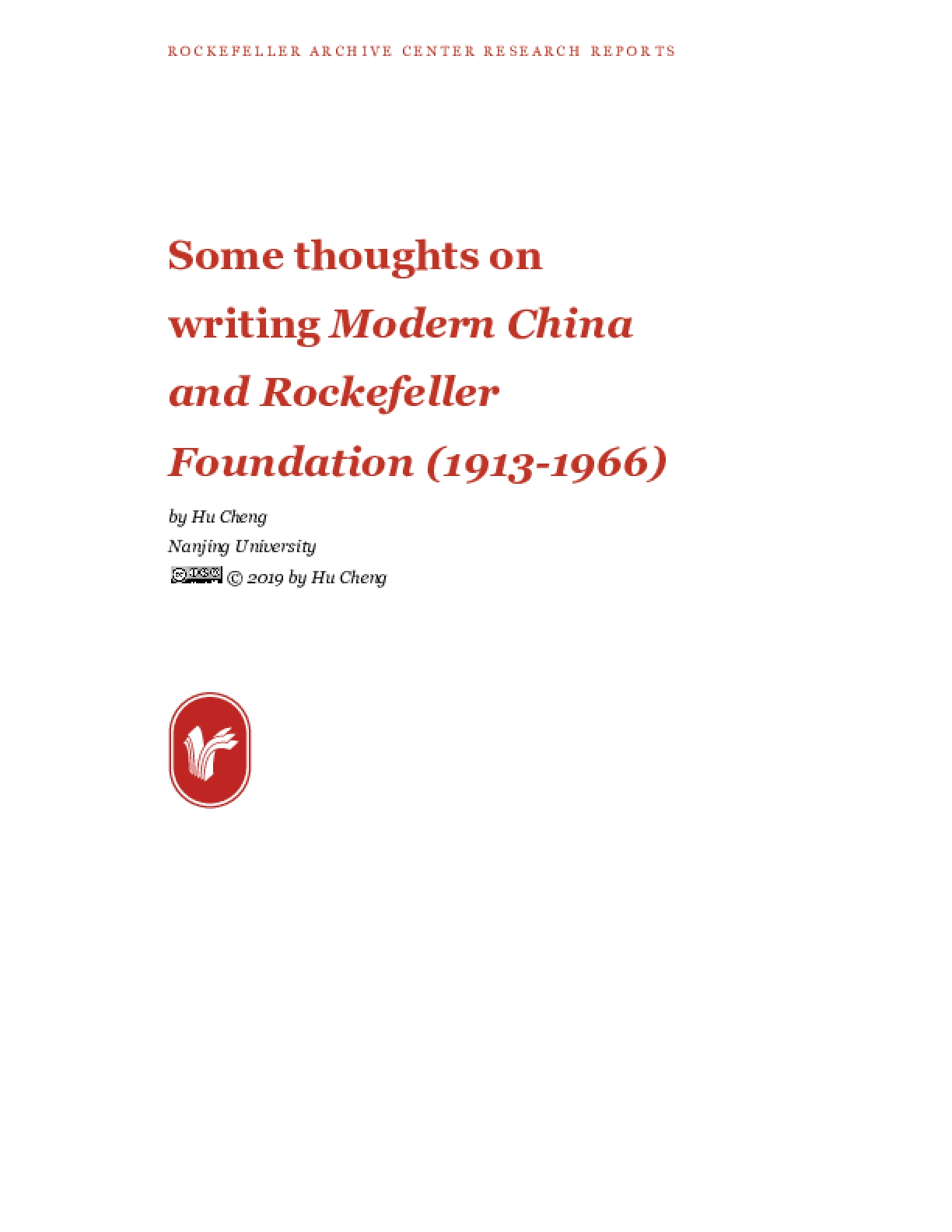 Some thoughts on writing Modern China and Rockefeller Foundation (1913-1966)