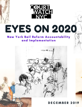 Eyes on 2020: New York Bail Reform Accountability and Implementation