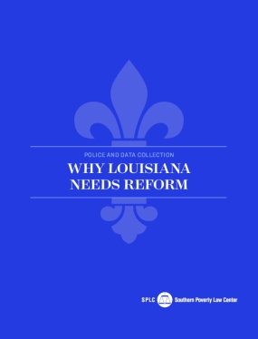 Police and Data Collection: Why Louisiana Needs Reform