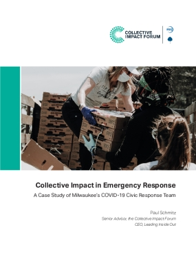 Collective Impact in Emergency Response: A Case Study of Milwaukee's COVID-19 Civic Response Team