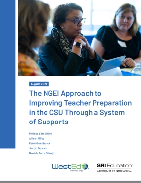 The NGEI Approach to Improving Teacher Preparation in the CSU Through a System of Supports