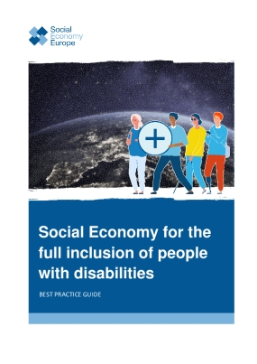 Social Economy for the Full Inclusion of People with Disabilities : Best Practice Guide