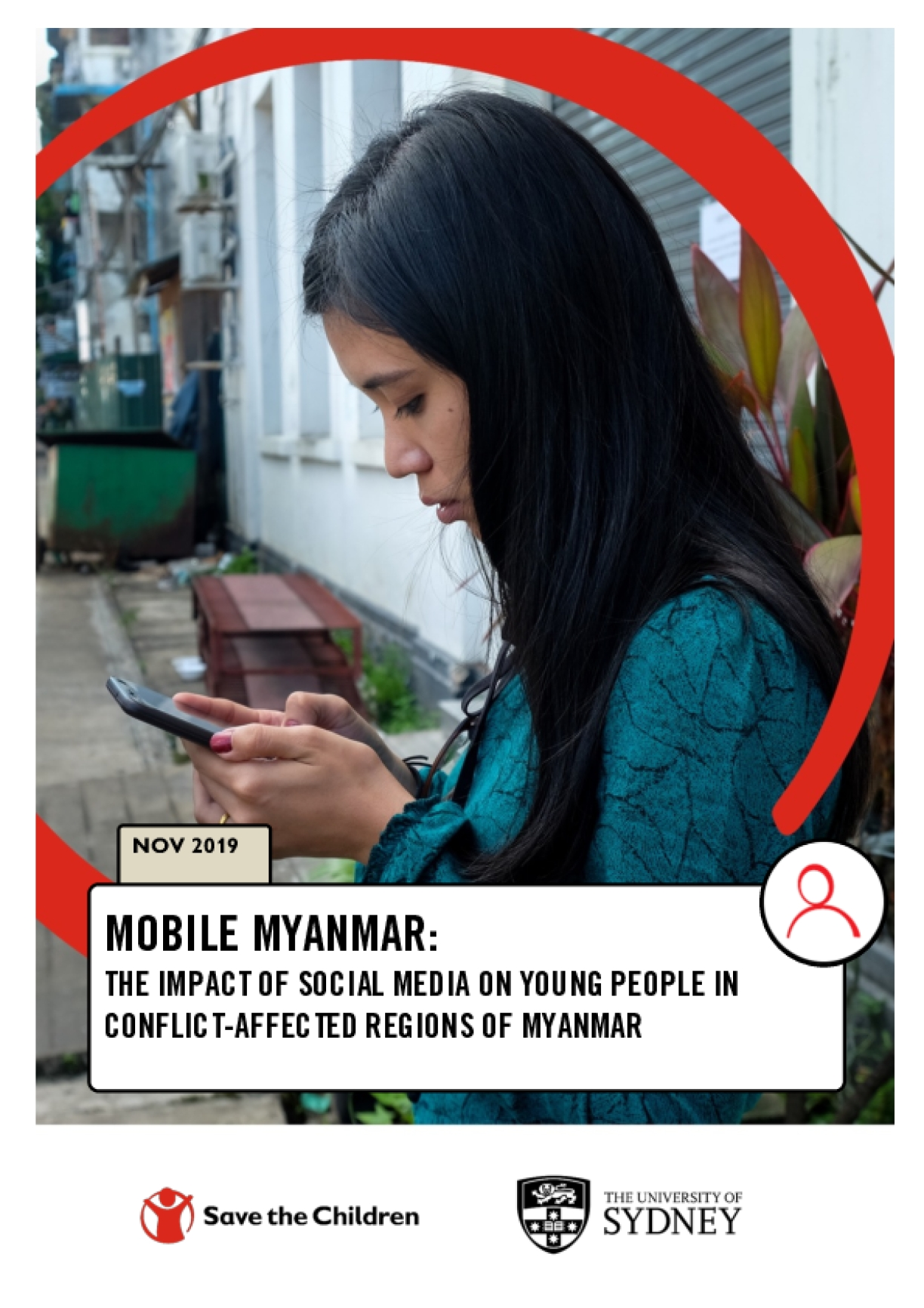 Mobile Myanmar: The Impact of Social Media on Young People in Conflict-affected Regions of Myanmar